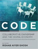 edited by Rishab Aiyer Ghosh, Code, collaborative ownership and the digital economy, The MIT Press, ISBN 0262072602