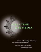 Siegfried Zielinski, Deep Time of the Media: Toward an Archaeology of Hearing and Seeing by Technical Means, The MIT Press, ISBN 0262240491