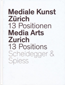 Media Arts Zurich 13 Positions
