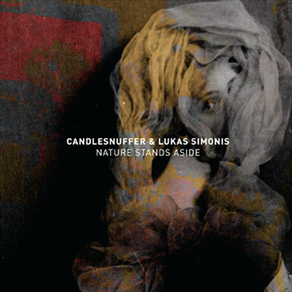 Candlesnuffer-&-Lukas-Simonis---Nature-Stands-Aside