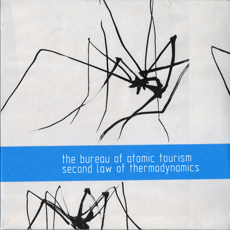 The Bureau Of Atomic Tourism - Second Law Of Thermodynamics