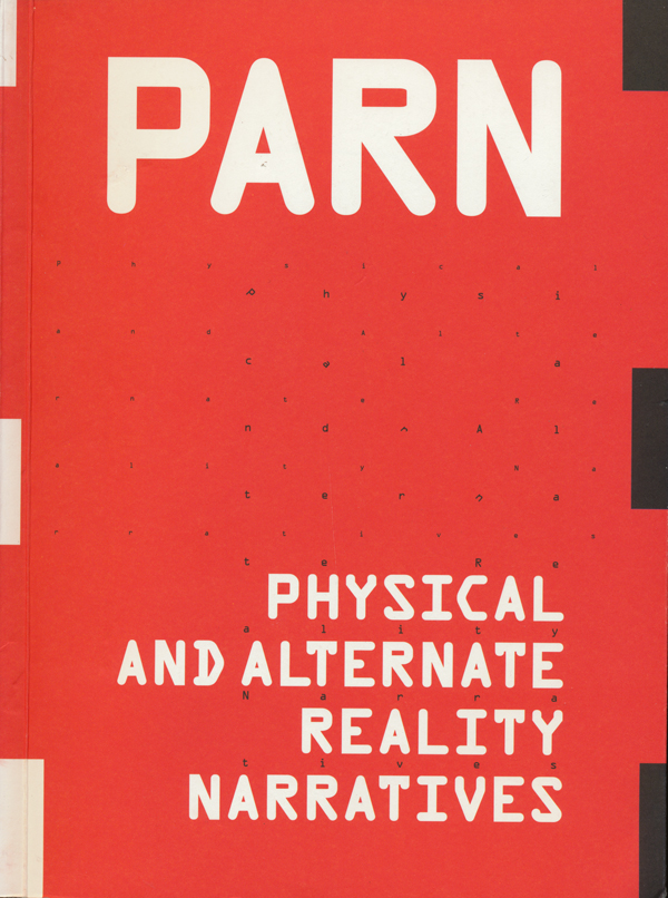 PARN--Physical-and-Alternate-Reality-Narratives