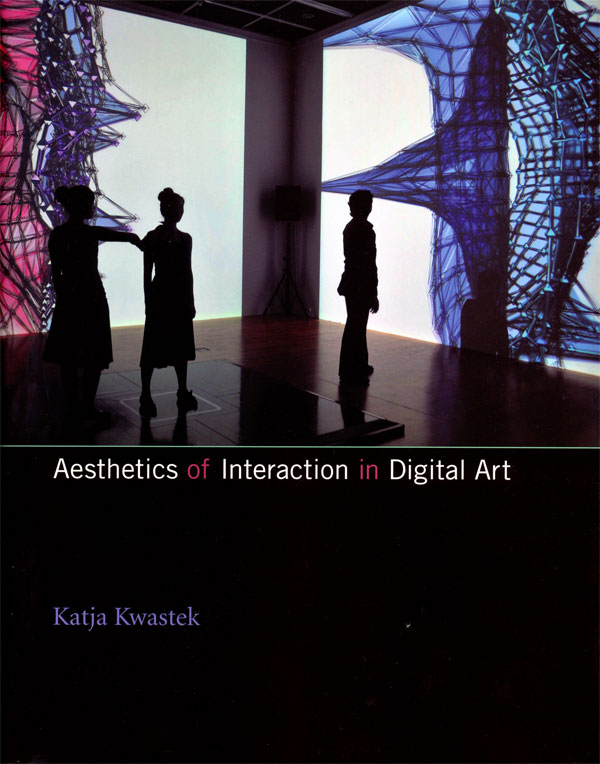 Katja-Kwastek-–-Aesthetics-of-Interaction-in-Digital-Art