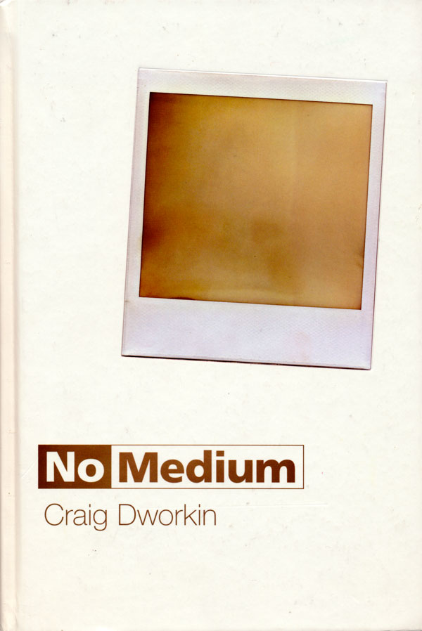 Craig Dworkin – No Medium