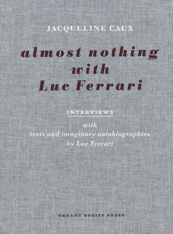 Jaqueline_Caux_almost_nothing_with_luc_ferrari