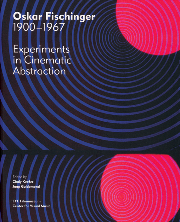 Oskar-Fischinger---Experiments-in-Cinematic-Abstraction