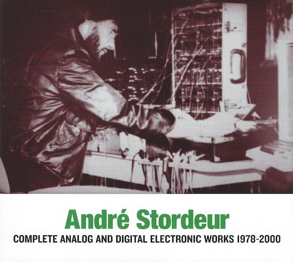 André-Stordeur-‎–-Complete-Analog-And-Digital-Electronic-Works