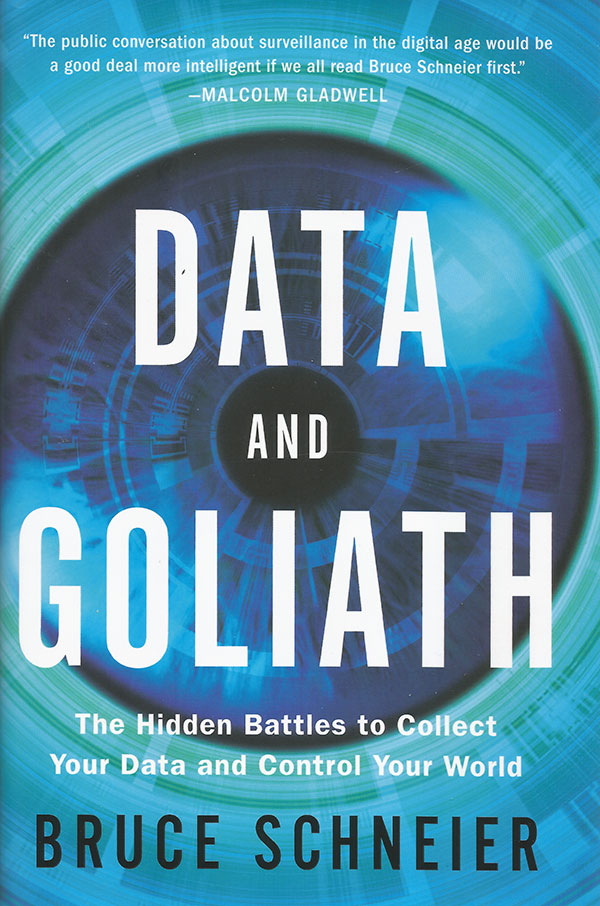 Bruce Schneier – Data and Goliath