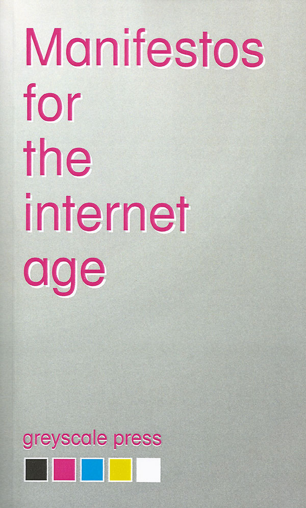 VVAA_Manifestos for the Internet age