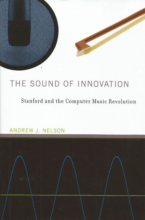 Andrew J. Nelson – The Sound of Innovation