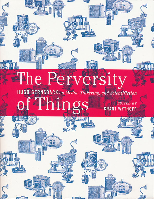 grant-wythoff-the-perversity-of-things