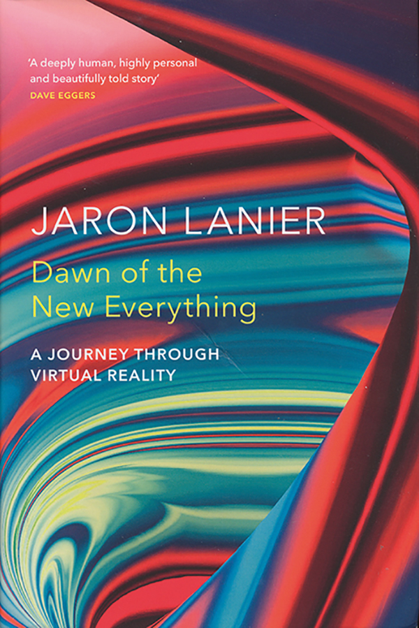 jaron-lanier-dawn-of-the-new-everything