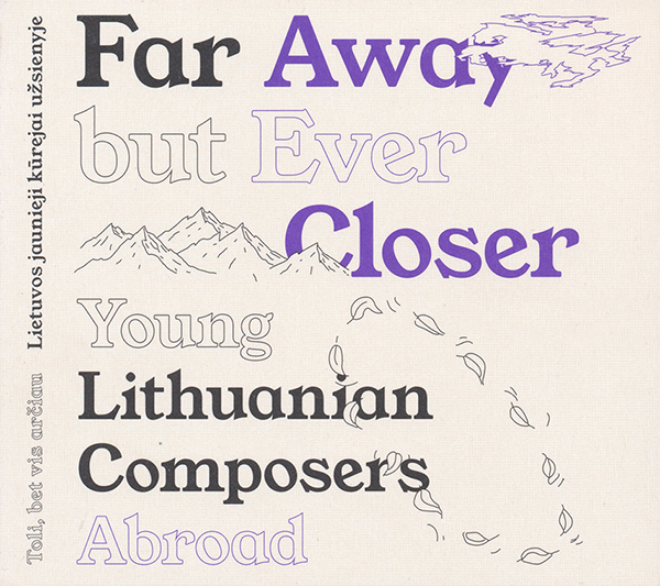 various-astists-four-away-but-ever-closer-young-lithuanian-composers-abroadok