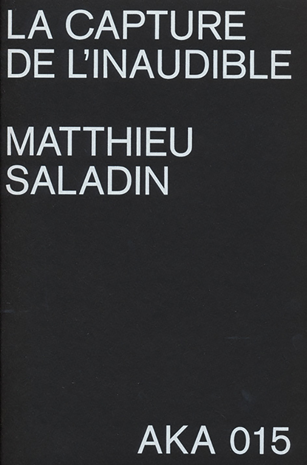 matthieu-saladin-la-capture-de-linaudible_ok