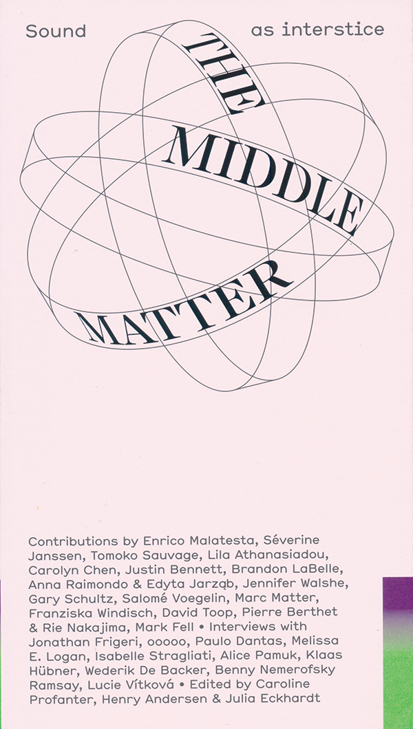 edited-by-caroline-profanter-henry-andersen-julia-eckhardt-the-middle-matter-sound-as-intersticeok