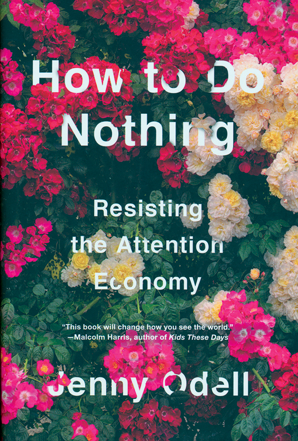 jenny-odell-how-to-do-nothing-resisting-the-attention-economy_ok