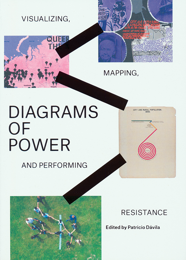edited-by-patricio-davila_diagrams-of-power-visualizing-mapping-and-performing-resistance_ok